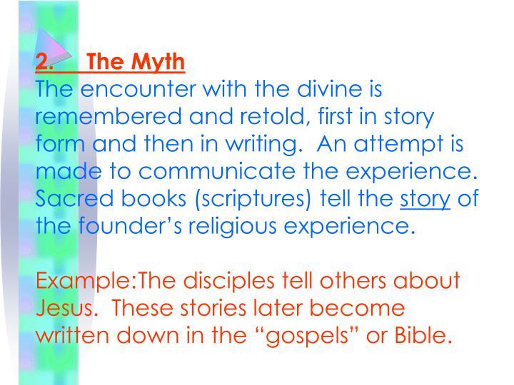 2.The Myth