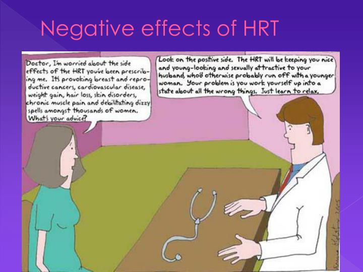 Negative effects of HRT