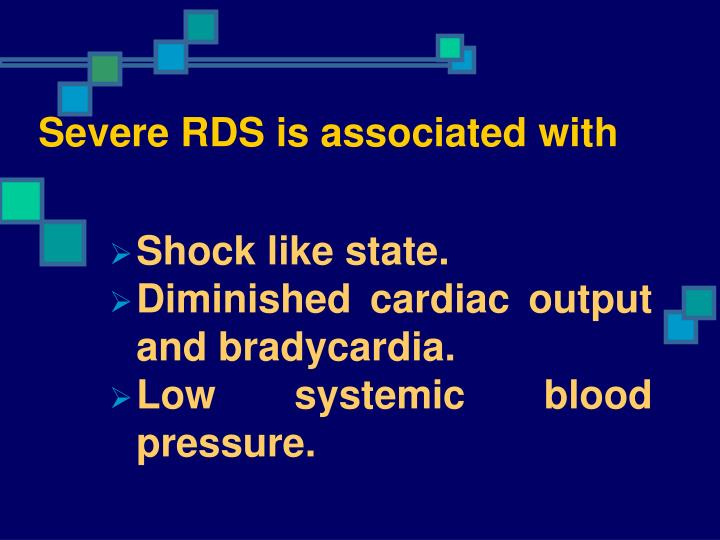 Severe RDS is associated with