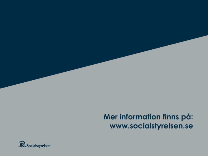 Mer information finns