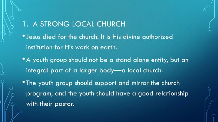 1.  A strong local church