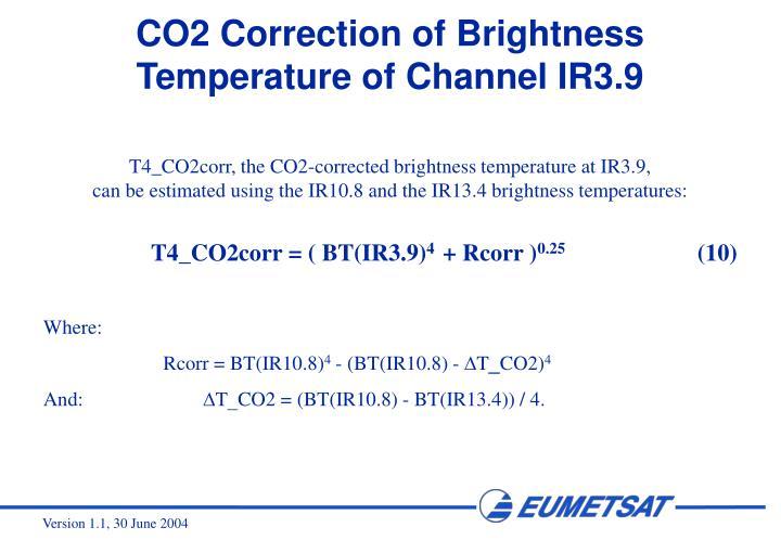 CO2 Correction of Brightness