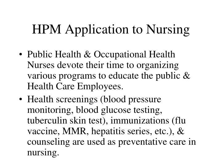 HPM Application to Nursing