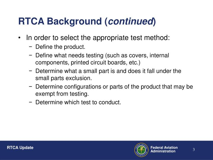 In order to select the appropriate test method: