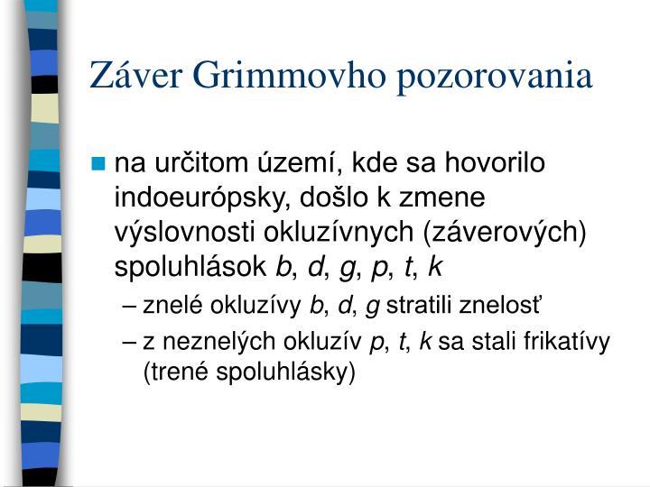 Záver Grimmovho pozorovania