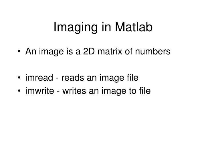 Imaging in Matlab