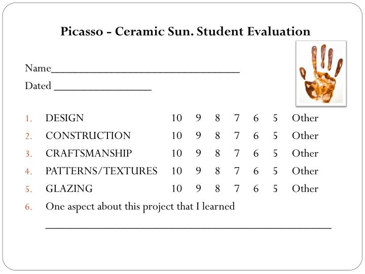 Picasso - Ceramic Sun. Student Evaluation