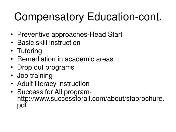 Compensatory Education-cont.