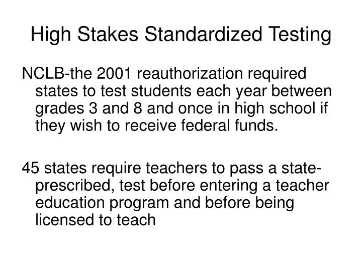 High Stakes Standardized Testing