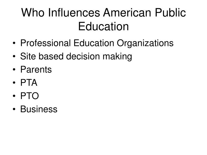 Who Influences American Public Education