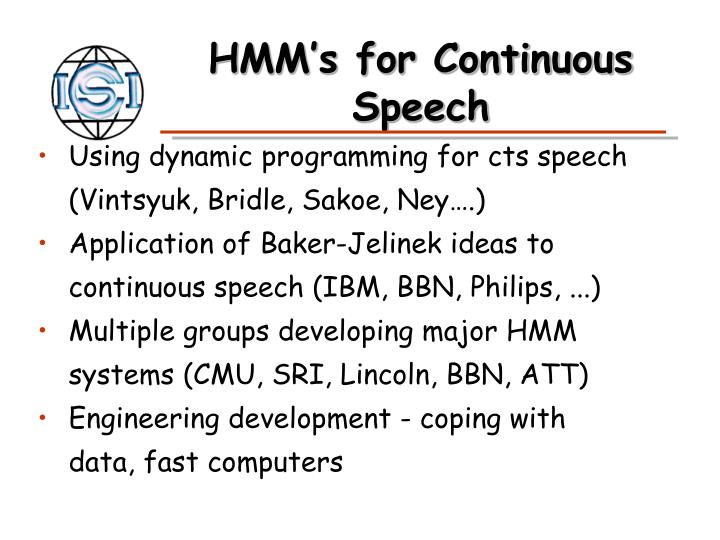 HMM's for Continuous