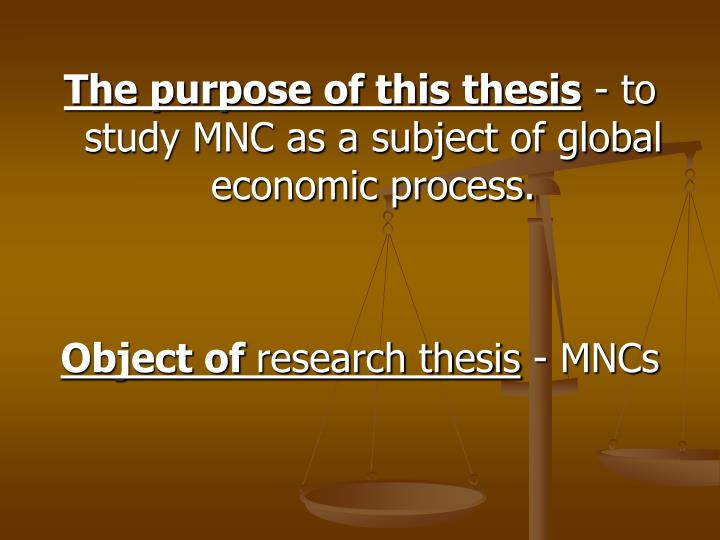 The purpose of this thesis