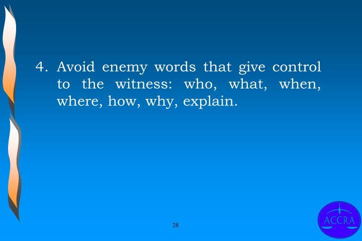 4.Avoid