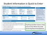 student information is quick to enter