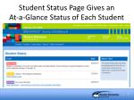 student status page gives an at a glance status of each student