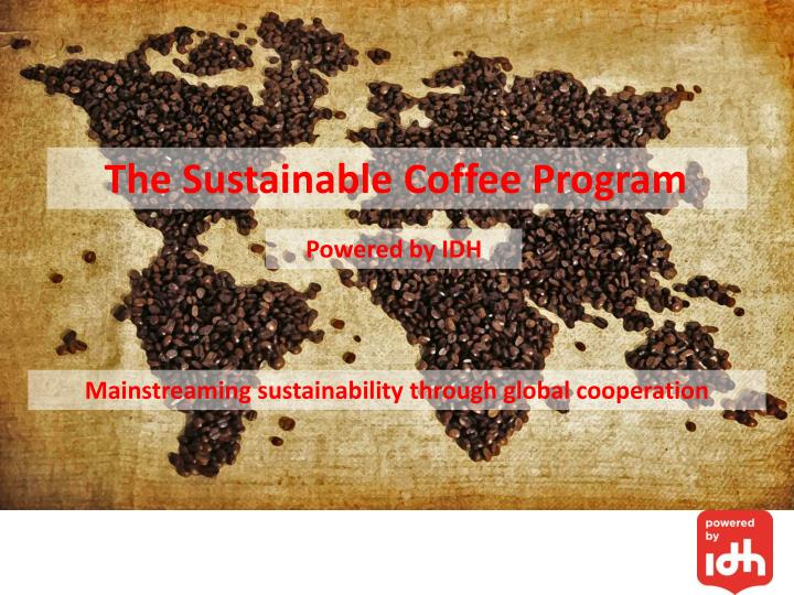 The Sustainable Coffee Program
