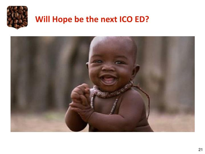 Will Hope be the next ICO ED?