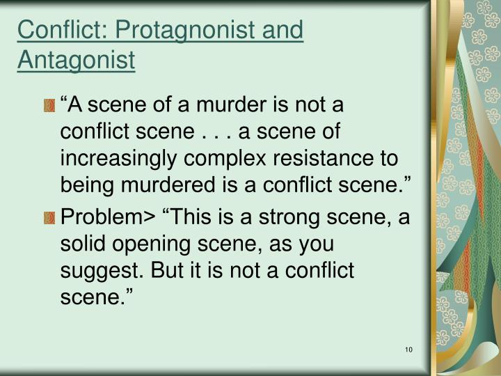 Conflict: Protagnonist and Antagonist