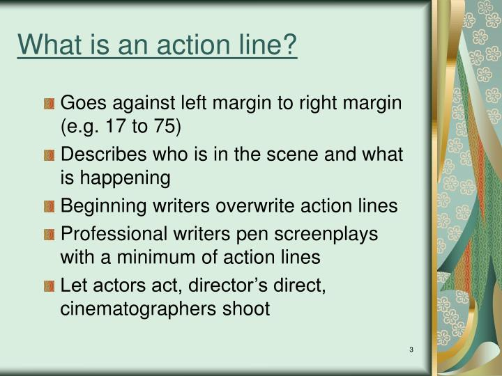 What is an action line?