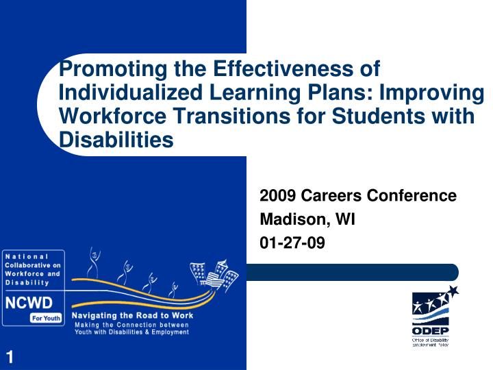 Promoting the Effectiveness of Individualized Learning Plans: Improving Workforce Transitions for St...