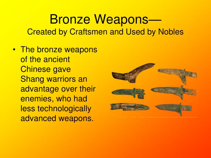 Bronze Weapons—