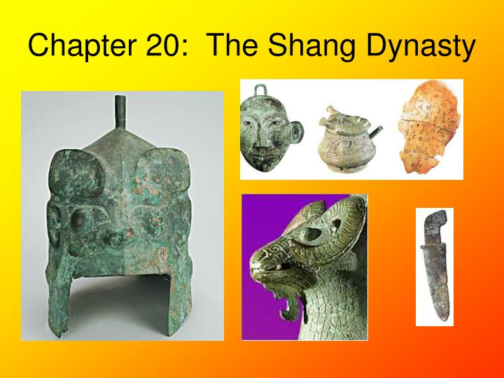 Chapter 20 the shang dynasty