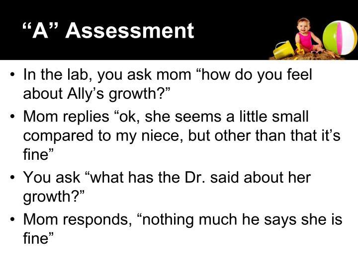 """""""A"""" Assessment"""