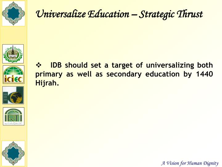 Universalize Education – Strategic Thrust
