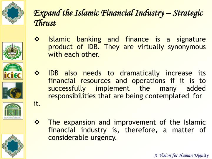 Expand the Islamic Financial Industry – Strategic Thrust