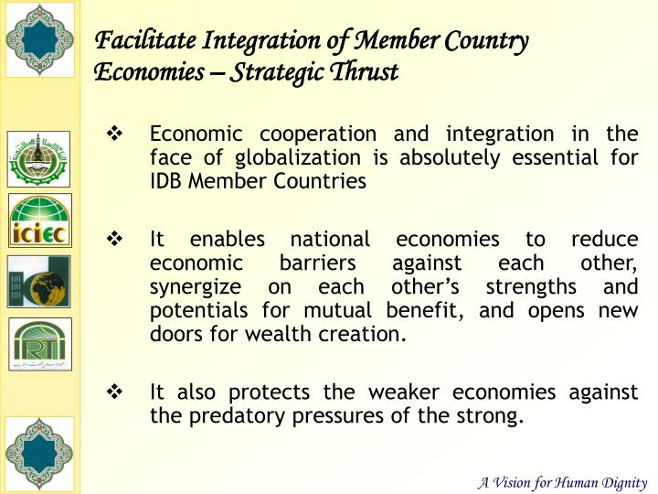 Facilitate Integration of Member Country Economies – Strategic Thrust