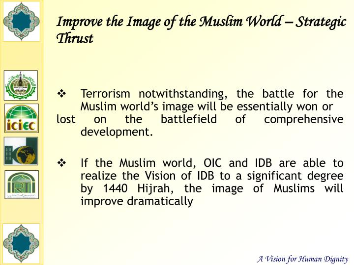 Improve the Image of the Muslim World – Strategic Thrust