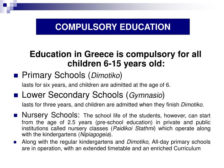 COMPULSORY EDUCATION