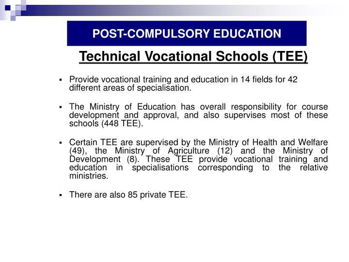 POST-COMPULSORY EDUCATION