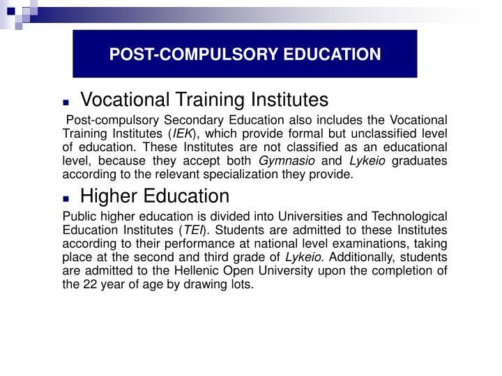 POST-COMPULSORY EDUCATION
