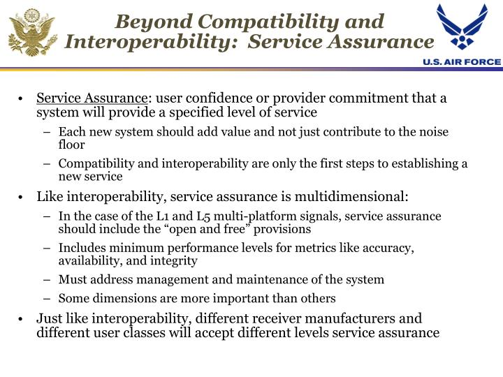 Beyond Compatibility and Interoperability:  Service Assurance