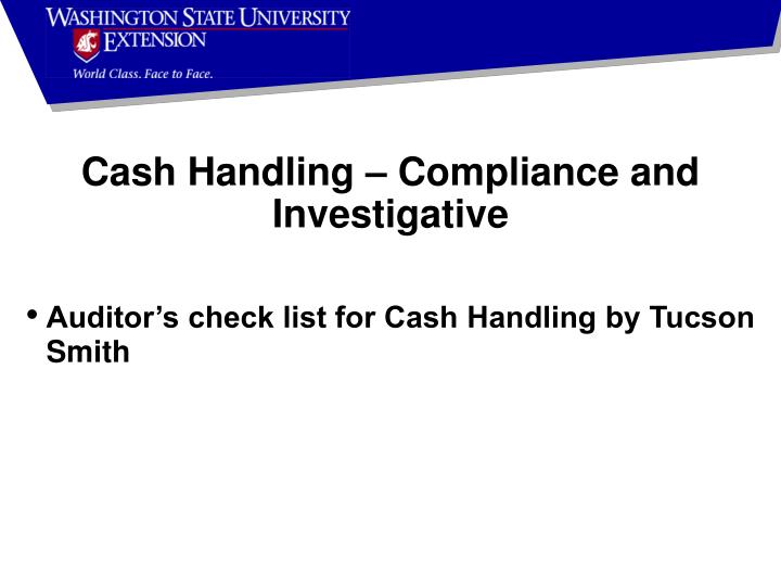Cash Handling – Compliance and Investigative