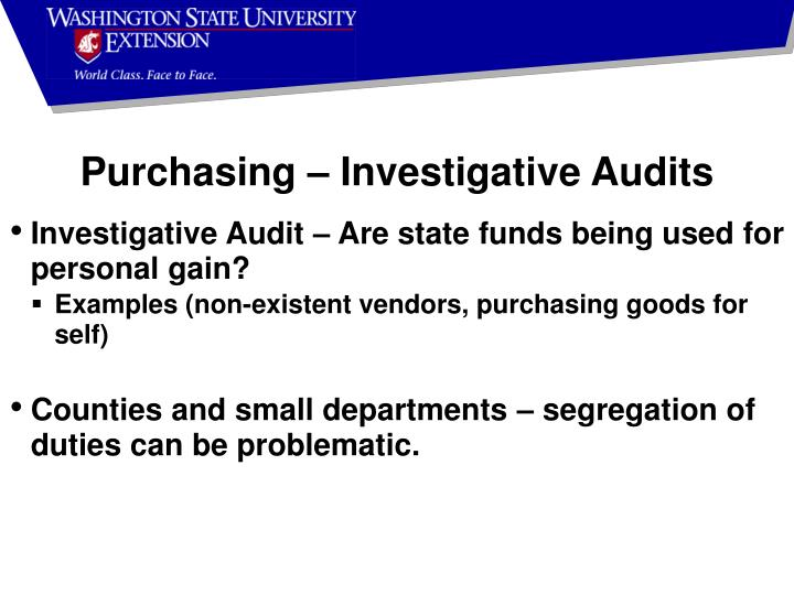 Purchasing – Investigative Audits