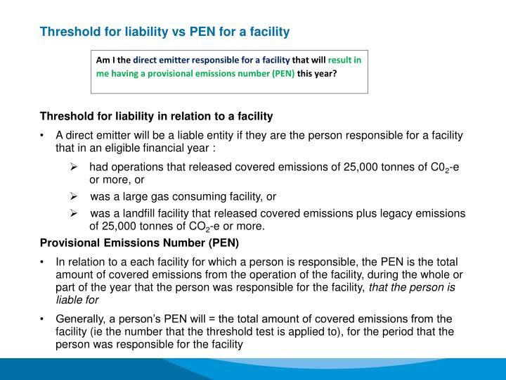 Threshold for liability vs PEN for a facility