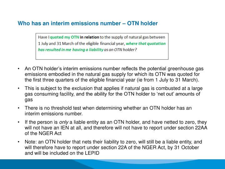 Who has an interim emissions number – OTN holder
