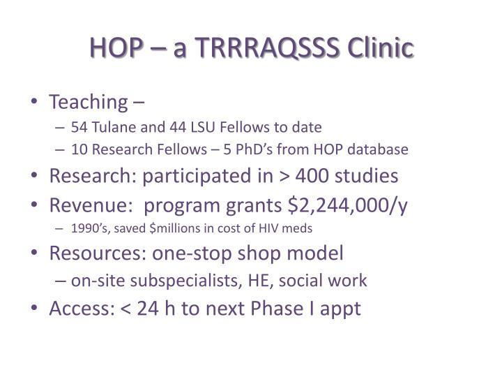 HOP – a TRRRAQSSS Clinic