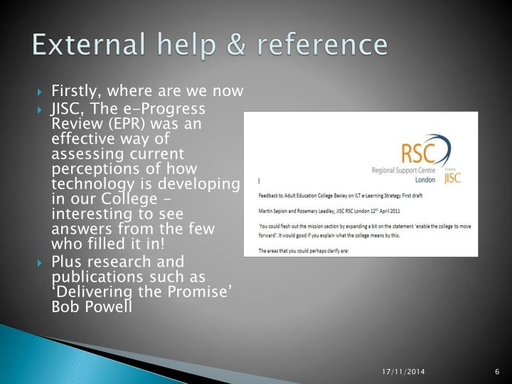 External help & reference
