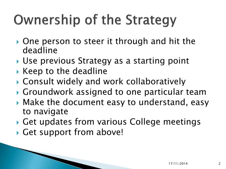 Ownership of the strategy