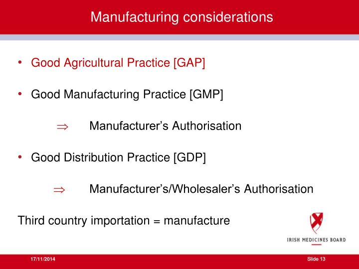 Manufacturing considerations