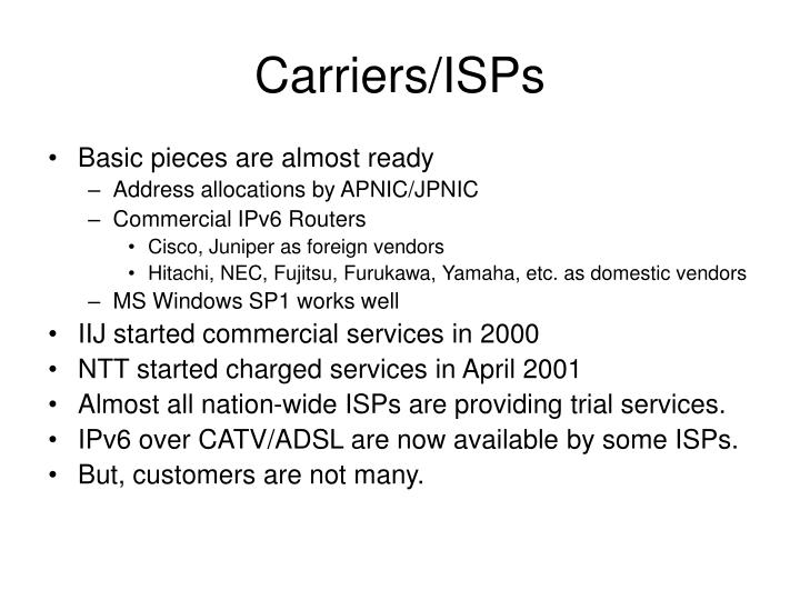 Carriers/ISPs