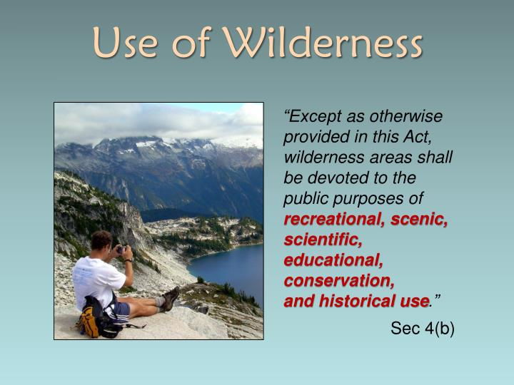 Use of Wilderness