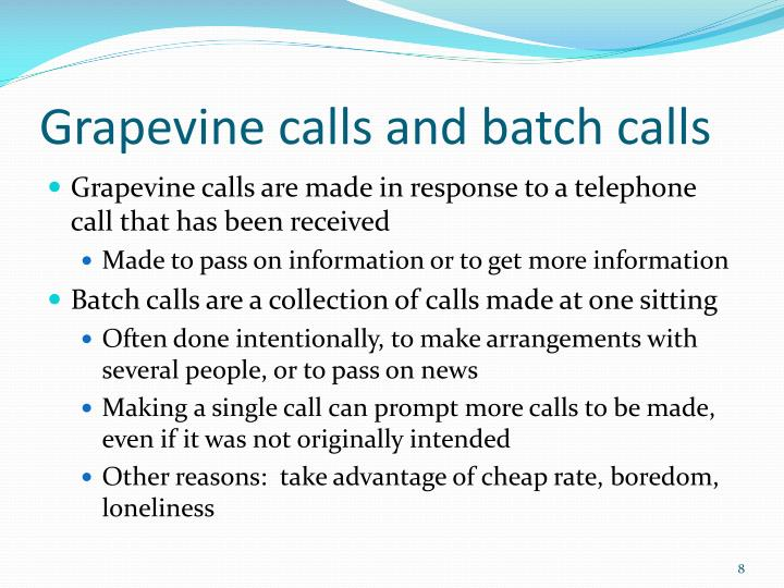 Grapevine calls and batch calls