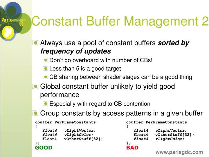 Constant Buffer Management 2