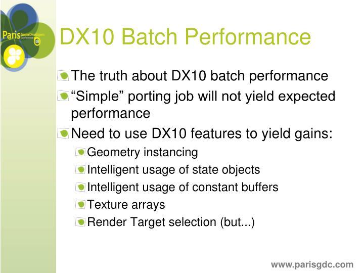DX10 Batch Performance