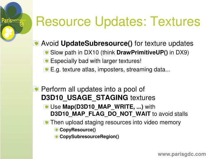 Resource Updates: Textures