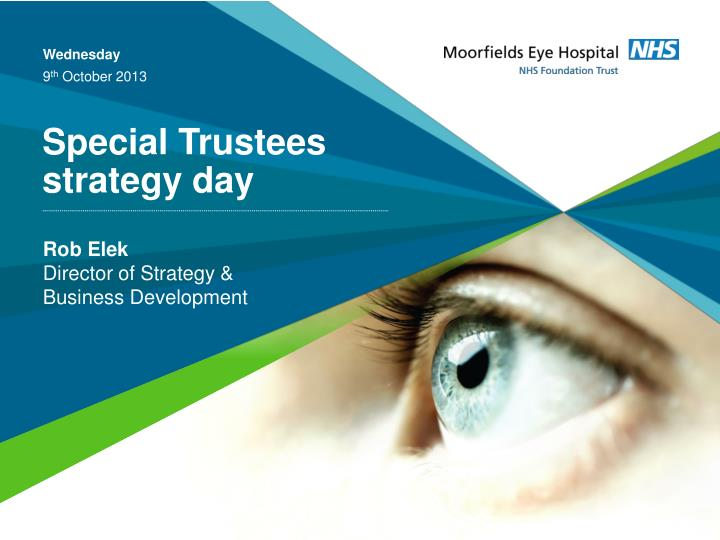 Special trustees strategy day